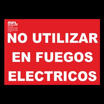 Señal: No utilizar en fuegos electricos