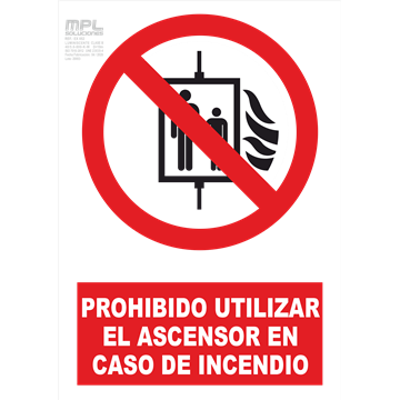 Señal: PROHIBIDO UTILIZAR EL ASCENSOR EN CASO DE INCENDIO