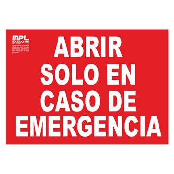 Señal: ABRIR EN CASO DE EMERGENCIA