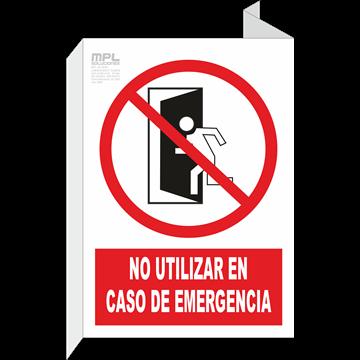 Banderola: NO UTILIZAR EN CASO DE EMERGENCIA