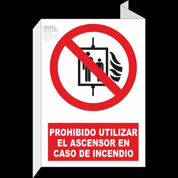 Banderola: PROHIBIDO UTILIZAR EL ASCENSOR EN CASO DE INCENDIO