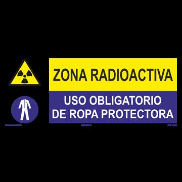 SEÑAL: ZONA RADIOACTIVA - USO DE ROPA PROTECCTORA