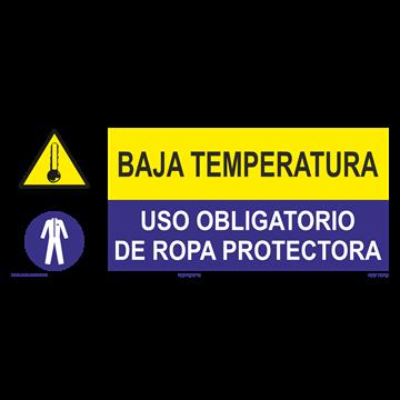SEÑAL: BAJA TEMPERATURA - USO DE ROPA PROTECTORA
