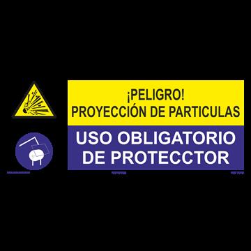 SEÑAL: PROYECCION DE PARTICULAS - USO DE PROTECTOR