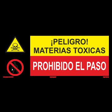SEÑAL: MATERIAS TOXICAS - PROHIBIDO EL PASO