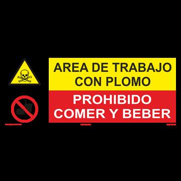 SEÑAL: AREA DE TRABAJO CON PLOMO - PROHIBIDO COMER Y BEBER