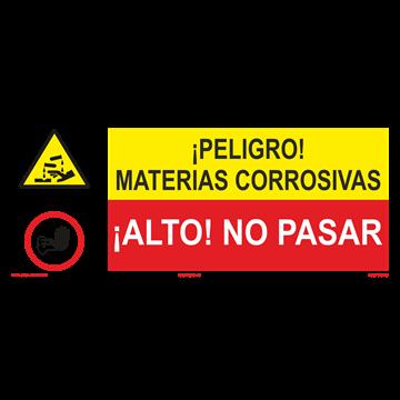 SEÑAL: MATERIAS CORROSIVAS - NO PASAR