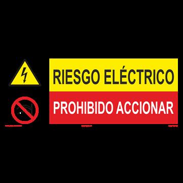 SEÑAL: RIESGO ELECTRICO - PROHIBIDO ACCIONAR