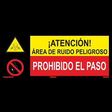 SEÑAL: AREA DE RUIDO PELIGROSO - PROHIBO EL PASO