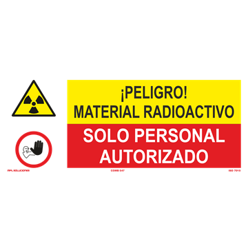SEÑAL: MATERIAL RADIOACTIVO - SOLO PERSONAL AUTORIZADO