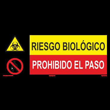 SEÑAL: RIESGO BIOLOGICO - PROHIBIDO DL PASO