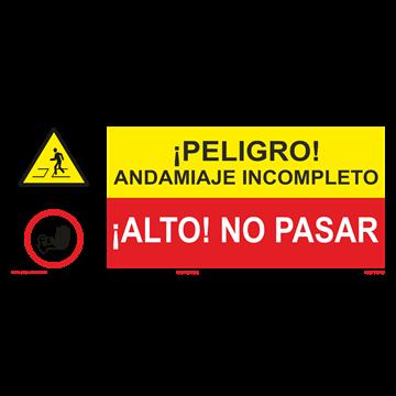 SEÑAL: ANDAMIAJE INCOMPLETO - NO PASAR