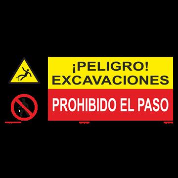 SEÑAL: EXCAVACIONES - PROHIBIDO EL PASO