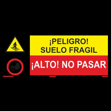 SEÑAL: SUELO FRAGIL - NO PASAR