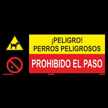 SEÑAL: PERROS PELIGROSOS - PROHIBIDO EL PASO