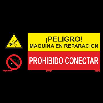SEÑAL: MAQUINA EN REPARACIÓN - PROHIBIDO CONECTAR