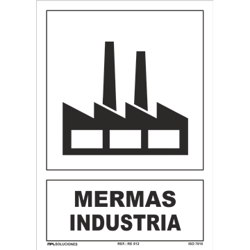 MERMAS DE INDUSTRIA