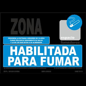 Señal: Modelo: Zona habilitada para Fumar (prohibida la entrada menores de 16 años)