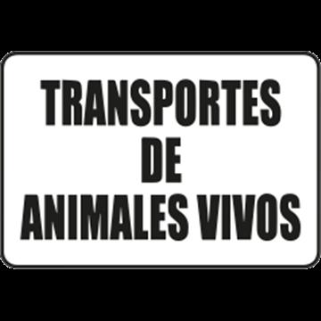 Placa Señal Transporte Animales Vivos