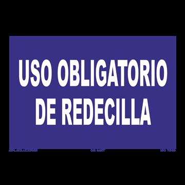 Señal: Uso obligatorio de redecilla