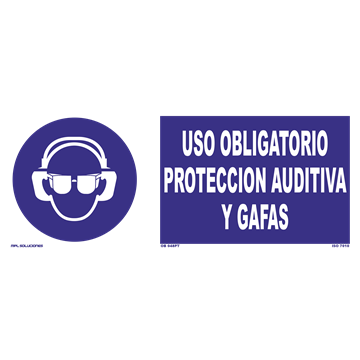 Señal: Uso obligatorio proteccion auditiva y gafas