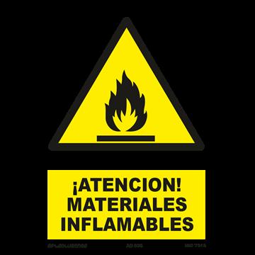 Señal: ¡Atencion! Materiales inflamables