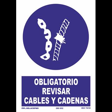 Señal: Obligatorio revisar cables y cadenas