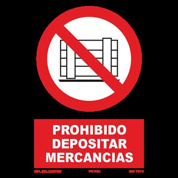 Señal: Prohibido depositar mercancias