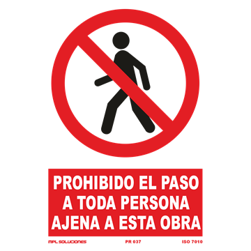 Señal: Prohibido permanecer en el radio de accion