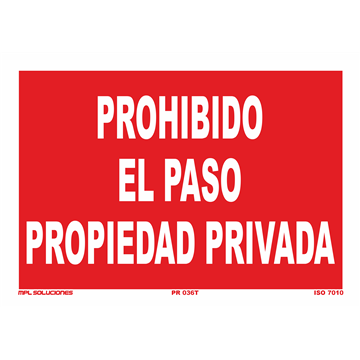 Señal: Prohibido el paso a propiedad privada