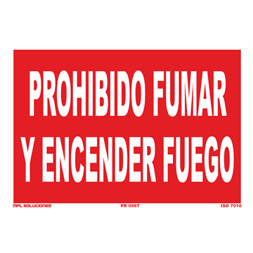 Señal: Prohibido fumar y encender fuego