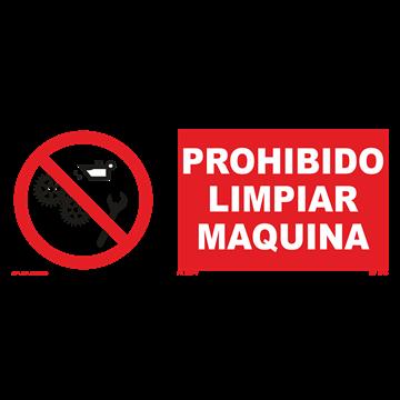 Señal: Prohibido limpiar maquina