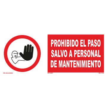 Señal: Prohibido el paso salvo a personal de mantenimiento