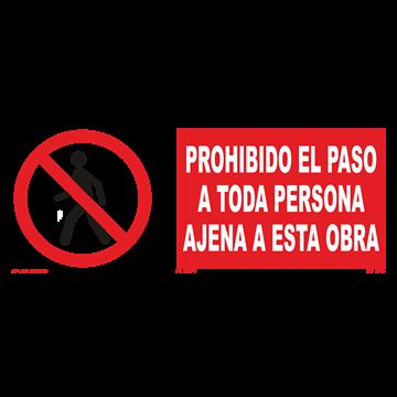 Señal: Prohibido el paso a toda persona ajena a esta obra