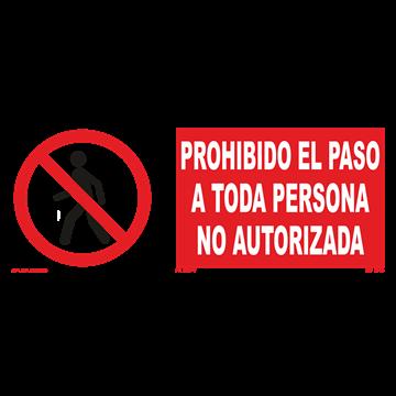 Señal: Prohibido el paso a toda persona no autorizada
