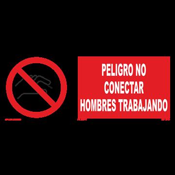 Señal: Peligro no conectar hombres trabajando